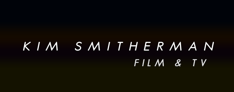 Kim Smitherman - Film & TV Production